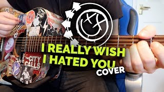 blink-182 - I Really Wish I Hated You (Acoustic Cover)