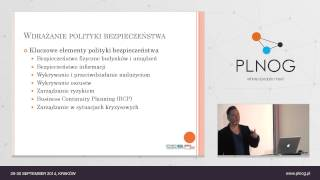 PLNOG 13: Polityka bezpieczeństwa i kontroli (P. Wojciechowski)