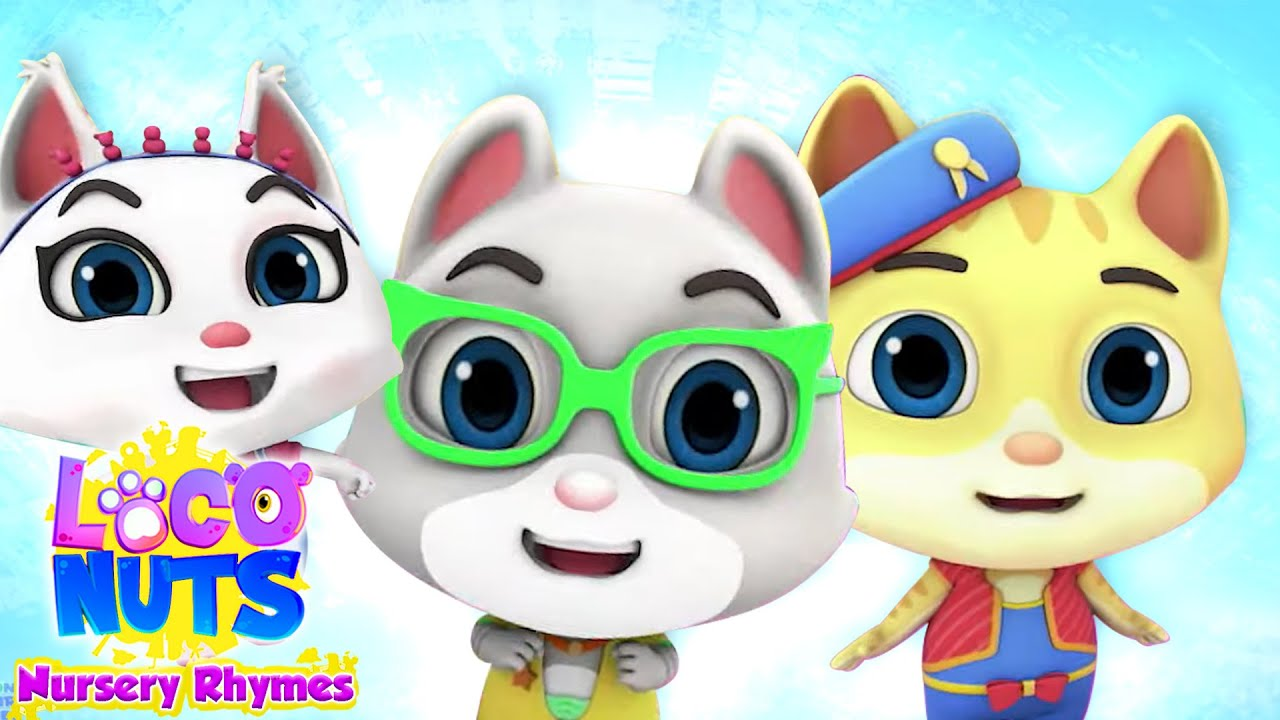 Three Little Kittens | Cat Song | Nursery Rhymes and Baby Song | Kids Songs with Loco Nuts