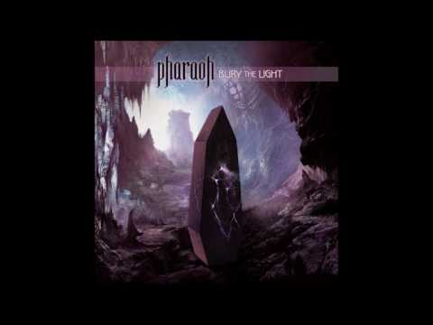 Pharaoh - Burn With Me