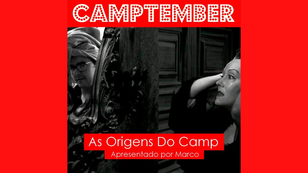 CAMPTEMBER - As Origens do Camp