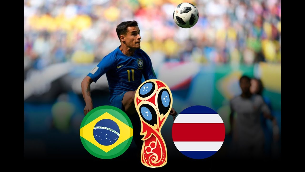 Download Brazil vs Costa Rica 2018 FIFA World Cup Russia Match 25