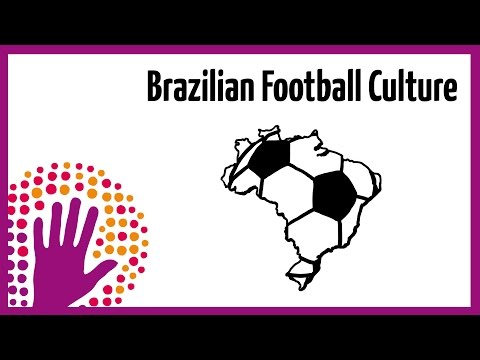 Brazilian Football Culture – explained in a nutshell