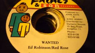 "ED ROBINSON / RED ROSE ""WANTED"" - FATHER & SON"