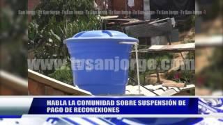 HABLA LA COMUNIDAD SOBRE SUSPENSIÓN DE PAGO DE RECONEXIONES