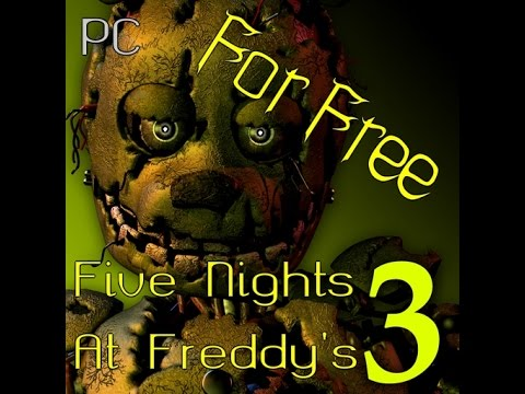 How to download FNAF 3 for PC free with proof!