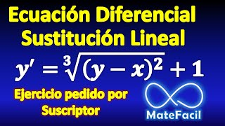 Differential Equation: Linear Substitution, SOLVED EXERCISE