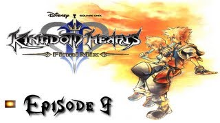Let's Play Kingdom Hearts II Final Mix Episode 9 :: The Restoration Committee