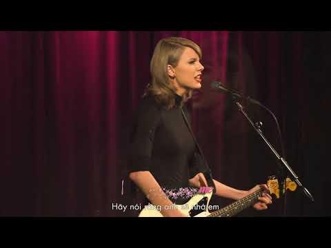 [Vietsub | Kara] Taylor Swift - Wildest Dream