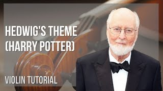 How to play Hedwig's Theme (Harry Potter) by John Williams on Violin (Tutorial)