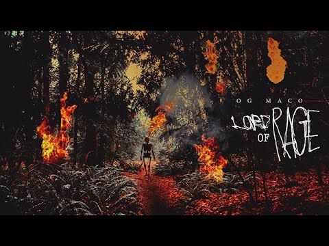 OG Maco - Outa Here (The Lord Of Rage)