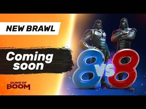New Brawl - 8 VS. 8 - Guns of Boom