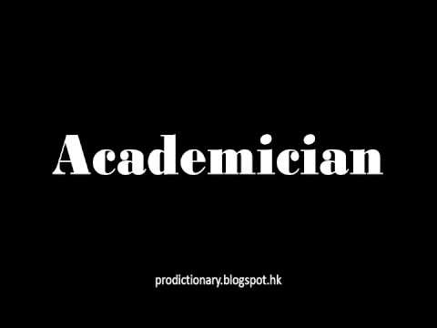 How to Pronounce Academician|Pro - Dictionary