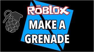Roblox Studio: Comment faire un outil Grenade