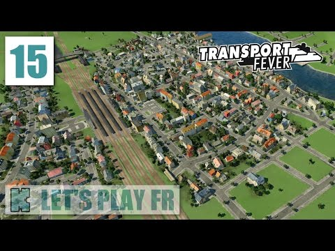 FR Transport Fever Libre  1908 ► 1000 POP  Upgrade des trains et bus LimogesNord