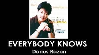 Everybody Knows By Darius Razon (With Lyrics)