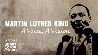 Trailer Martin Luther King - A Voice, A Vision - Net for God Mai 2018