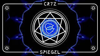 Cr7z - Spiegel (prod. Freshmaker)