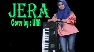 JERA Dangdut electone cover by ; LIRA [ versi latihan ] RAKA music