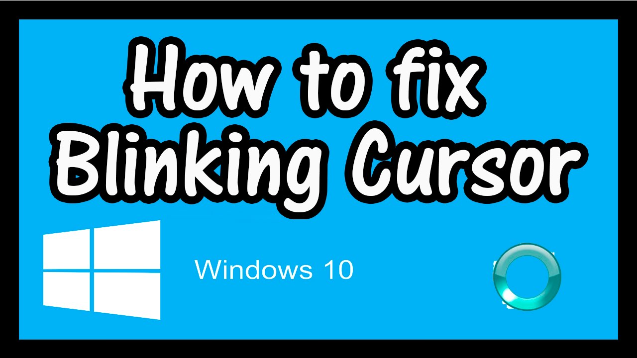 Flashing Cursor Loading Symbol FIX – How to Fix Blinking Load Cursor Circle  in Windows 10
