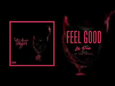 Lil Durk - Feel Good (Official Audio) Ft. YFN Lucci