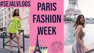 What I did and WORE in Paris Fashion Week!   Paris Vlog   Sejal Kumar