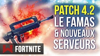 PATCH 4.2: NEW LEGENDARY FAMAS - NEW TICKRATE! Fortnite Battle Royale