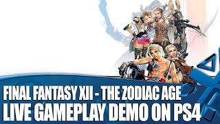 Final Fantasy XII: The Zodiac Age - Live Gameplay Demo on PS4