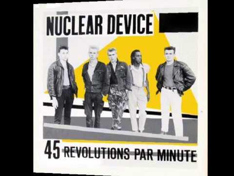 Nuclear Device - Arriba Espana abajo la dictadura (1985)
