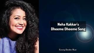 Dheeme Dheeme Song by Neha Kakkar | Tony Kakkar | Running Reindeer Media