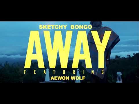 Sketchy Bongo - Away (feat. Aewon Wolf)