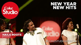 haile roots happy new year 2009 coke studio africa