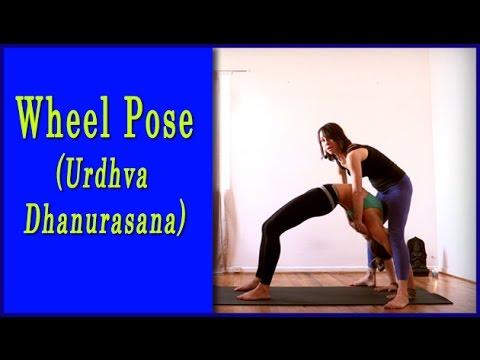 Wheel Pose Urdvha Danurasana Yoga Asana Instructional Video Youtube