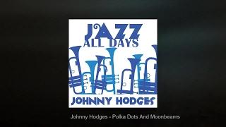 Jazz All Days: Johnny Hodges