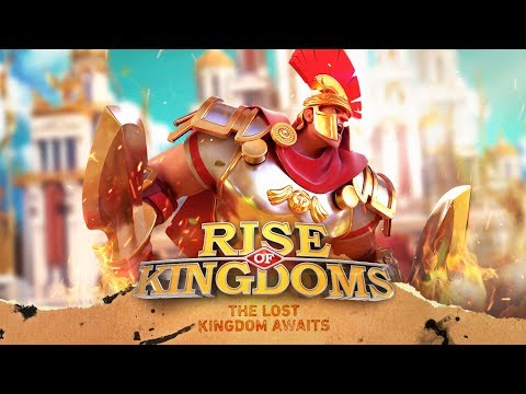 Rise of Kingdoms | The Lost Kingdom Awaits