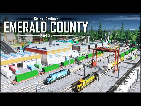 Cities: Skylines - Emerald County | Part 25