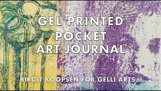 Gel Printed Pocket Art Journal with Gelli Arts® Printing Plates