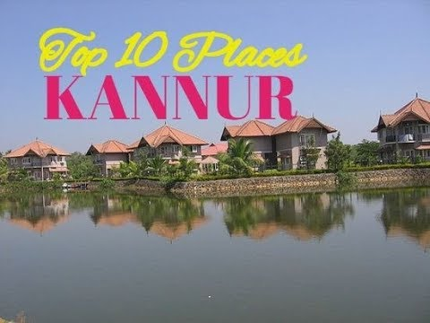 10 Beautiful Places to Visit in Kannur