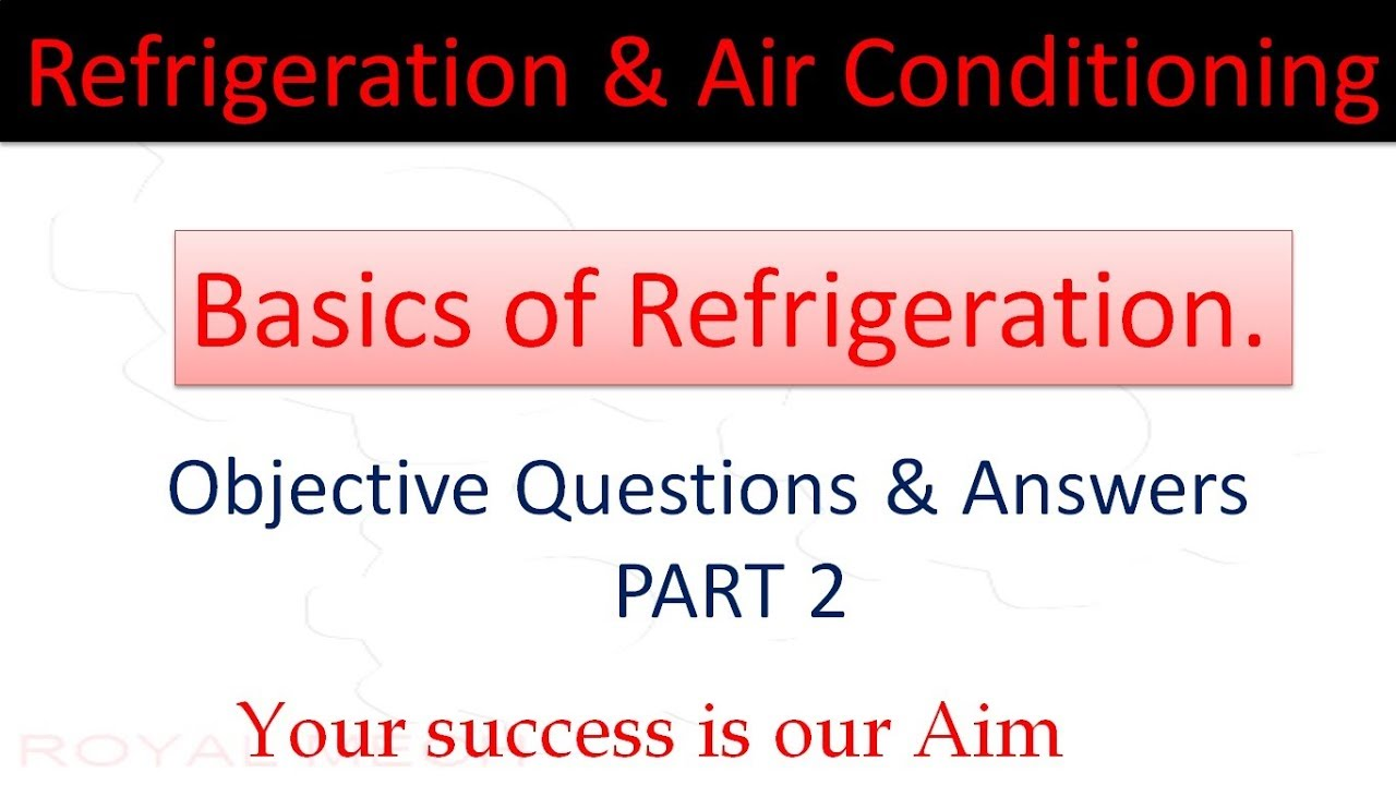 Refrigeration And Air Conditioning PART 2 Objective ...