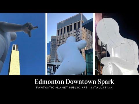 Edmonton Downtown Spark | Fantastic Planet Public Art Installation | Edmonton AB Canada