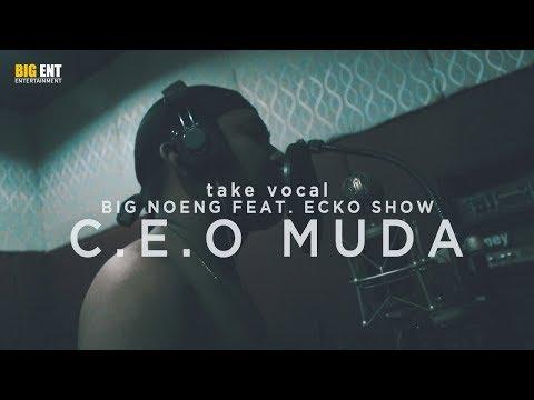 Take Vocal C.E.O Muda Feat Ecko Show