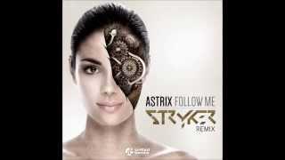 Astrix - Follow Me (Stryker Remix)