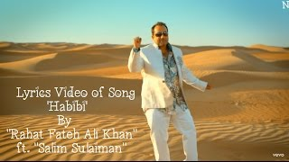 "R.F.A.K. - Lyrics Video of Song 'Habibi' By ""Rahat Fateh Ali Khan"" Ft. ""Salim Sulaiman"""