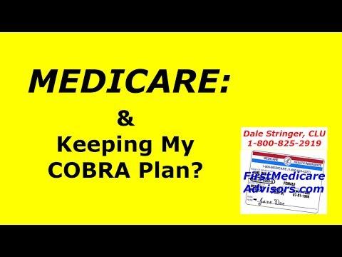 medicare:-keeping-my-cobra-plan?