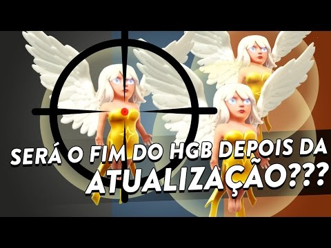 O FIM DO HGB DEPOIS DA ATUALIZAÇÃO? - CLASH OF CLANS - CLÃ APOCALIPSE