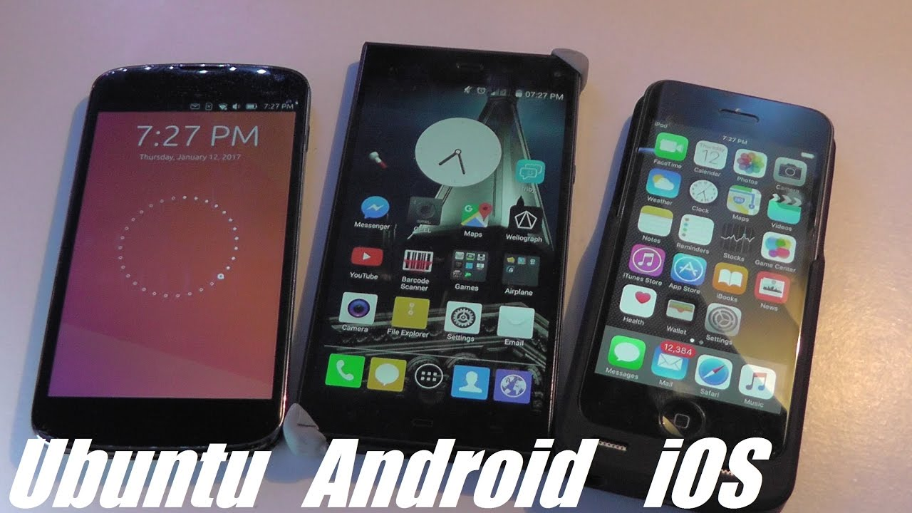 Comparison: Ubuntu Touch OS vs  Android vs  iOS (Apple)