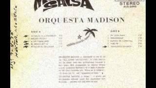 EL BRAVO SOY YO - ORQUESTA MADISON