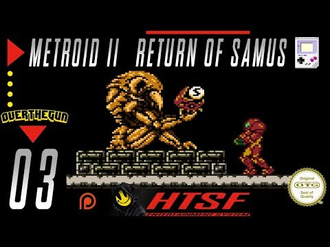 [HTSF] Metroid II: Return of Samus [03]
