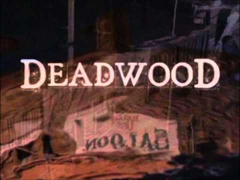 Deadwood ~ Main Title (Theme)