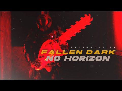 The Last Reign - Fallen Dark / No Horizon (Official Music Video)